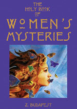 The Holy Book of Women's Mysteries by Z Budapest