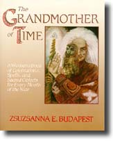 The Grandmother of Time by Z Budapest